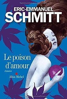 Le poison d'amour : roman, Schmitt, Éric-Emmanuel