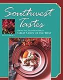 Southwest Tastes, Brown, Ellen, 0929714040
