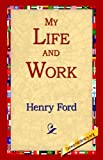 img - for My Life and Work by Henry Jones Ford (2005-07-01) book / textbook / text book