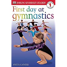DK Readers L1: First Day at Gymnastics