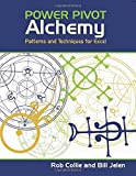 PowerPivot Alchemy, Bill Jelen and Rob Collie, 1615470212