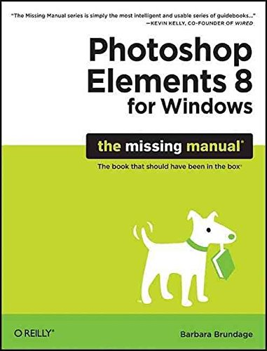 [(Photoshop Elements 8 for Windows: The Missing Manual)] [By (author) Barbara Brundage] published on (October, 2009)