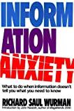 Information Anxiety, Richard Saul Wurman, 0553348566