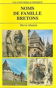 Noms de famille bretons : 4812 Noms de famille par Hervé Abalain