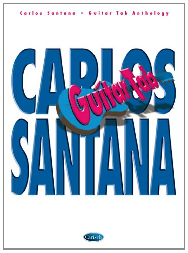 (Carlos Santana Anthology (Guitar Tab))