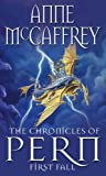 The Chronicles Of Pern: First Fall (The Dragon Books)