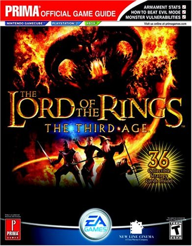 The Lord of the Rings: The Third Age (Prima Official Game Guide) (Lord Of The Rings The Third Age Xbox)