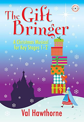 The Gift Bringer by Kevin Mayhew