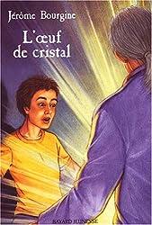 L'Oeuf de cristal
