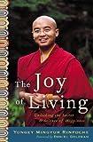The Joy of Living, Yongey Mingyur Rinpoche, 0307346250