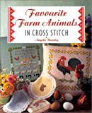 img - for Favourite Farm Animals in Cross Stitch by Angela Beazley (1999-03-04) book / textbook / text book