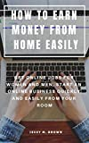 """Do you want to learn """"How to earn money online from the comfort of your home""""?      If your answer is, """"of course""""... Let me tell you that I am very happy with your answer and that you are in the right place.   In this practical guide on How ..."""