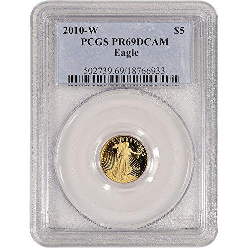 2010 W American Gold Eagle (1/10 oz) Proof Plain Blue Label $5 PR69 PCGS DCAM