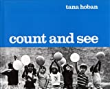 Count and See, Tana Hoban, 0027448002