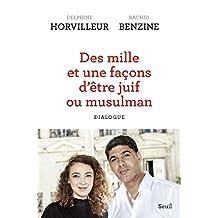 Des mille et une façons d'être juif ou musulman (titre provisoire) - Dialogue (French Edition)