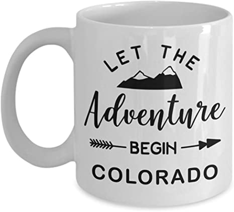 Colorado Coffee Mug Let The Adventure Begin Rocky Mountain Themed Gift Idea Kitchen Dining
