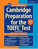 Cambridge Preparation for the TOEFL Test Book with Online Practice Tests.