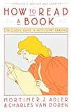 img - for How to Read a Book: The Classic Guide to Intelligent Reading (A Touchstone book) book / textbook / text book