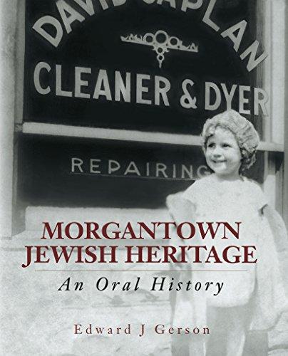 Morgantown Jewish Heritage: An Oral History