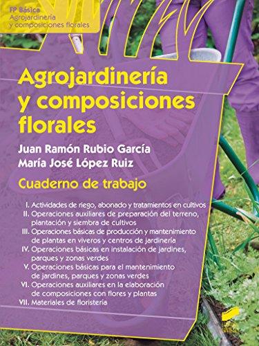Descargar Libro Agrojardineria Y Composiciones Florales. Cuaderno De Trabajo Desconocido