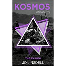 The Soldier (KOSMOS Book 5)