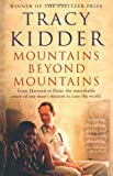 Mountains Beyond Mountains, Tracy Kidder, 1846684315