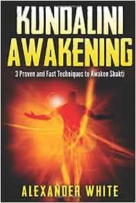 kundalini awakening two techniques to awaken shakti pdf