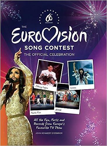 The Official Eurovision Song Contest Records: Amazon.es: Kennedy OConnor, John: Libros en idiomas extranjeros