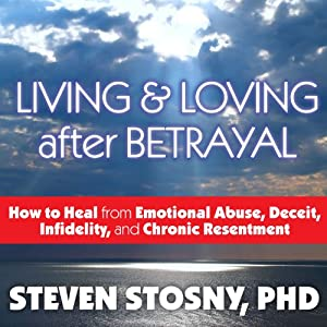 Living and Loving After Betrayal Audiobook