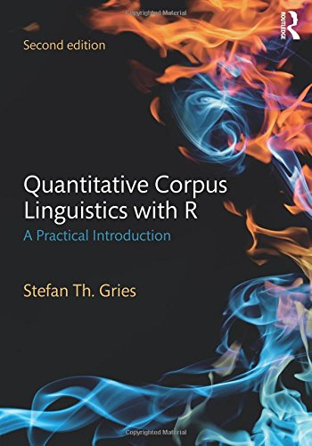 Quantitative Corpus Linguistics with R