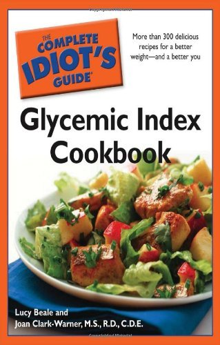 [(The Complete Idiot's Guide Glycemic Index Cookbook)] [Author: Lucy Beale] published on (March, 2009)