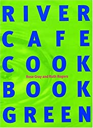 The River Cafe Green Cookbook