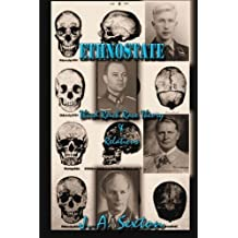 ETHNOSTATE: Third Reich Race Theory & Relations (Powerwolf) (Volume 11) by J. A. Sexton (2015-08-07)