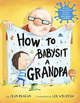 How to Babysit a Grandpa by [Reagan, Jean]