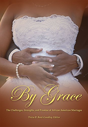 Search : By Grace: The Challenges, Strengths, and Promise of African American Marriages