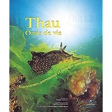Thau oasis de vie: Écosystèmes, patrimoines et paysages sous-marins (Collection Parthénope) (French Edition)