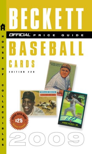 The Official Beckett Price Guide to Baseball Cards 2009, Edition #29 (Official Price Guide to Baseball Cards)
