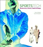 img - for SportsTech: Revolutionary Fabrics, Fashion and Design book / textbook / text book