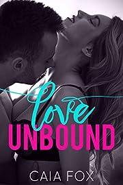 Love Unbound (A Steamy Billionaire Romance)