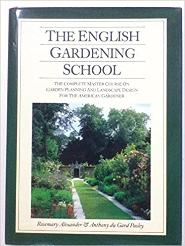 Landscape Gardening Course The english gardening school the complete master course on garden the english gardening school the complete master course on garden planning and landscape design for the american gardener rosemary alexander workwithnaturefo