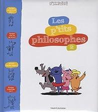 Les p'tits philosophe, tome 2 par Sophie Furlaud