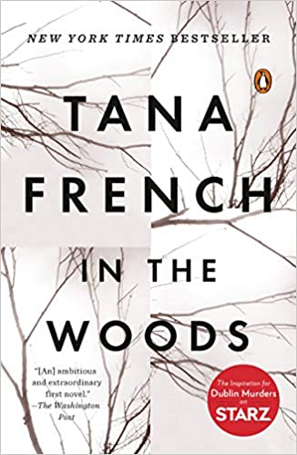 Amazon com: In the Woods (Dublin Murder Squad, Book 1) eBook: Tana