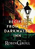 Recipes from the Darkwater Inn