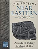 The Ancient Near Eastern World (The World in Ancient Times)
