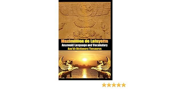 Anunnaki Language And Vocabulary  Ana'Kh Dictionary