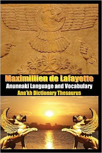 Anunnaki Language And Vocabulary  Ana'Kh Dictionary Thesaurus