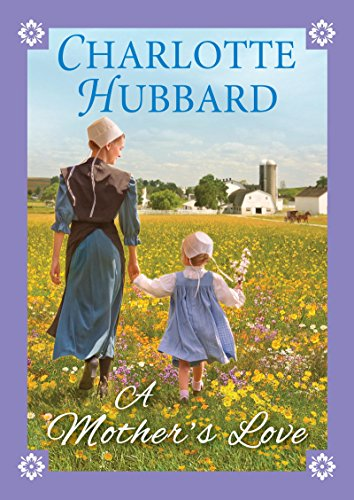 A Mother's Love by [Hubbard, Charlotte]