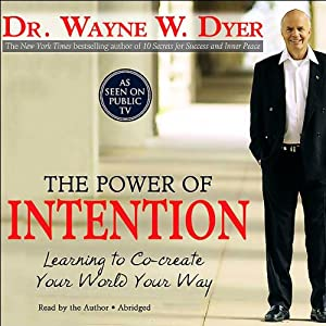 The Power of Intention Audiobook