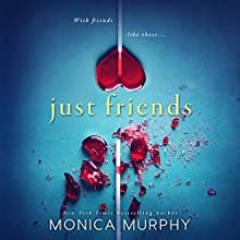 Just Friends Audiobook by Monica Murphy Narrated by Emma Woodbine