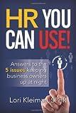HR You Can Use!, Lori Kleiman, 149598656X